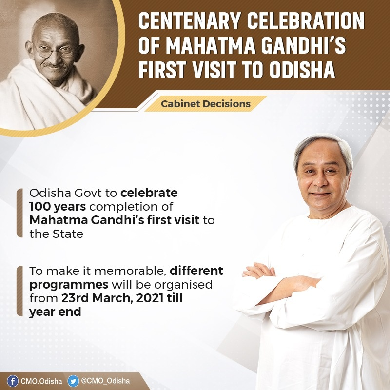 Cabinet headed by CM decided to observe marking the centenary year of Mahatma Gandhi's visit to Odis